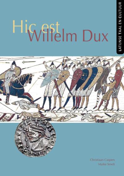 Hic est Willelm Dux